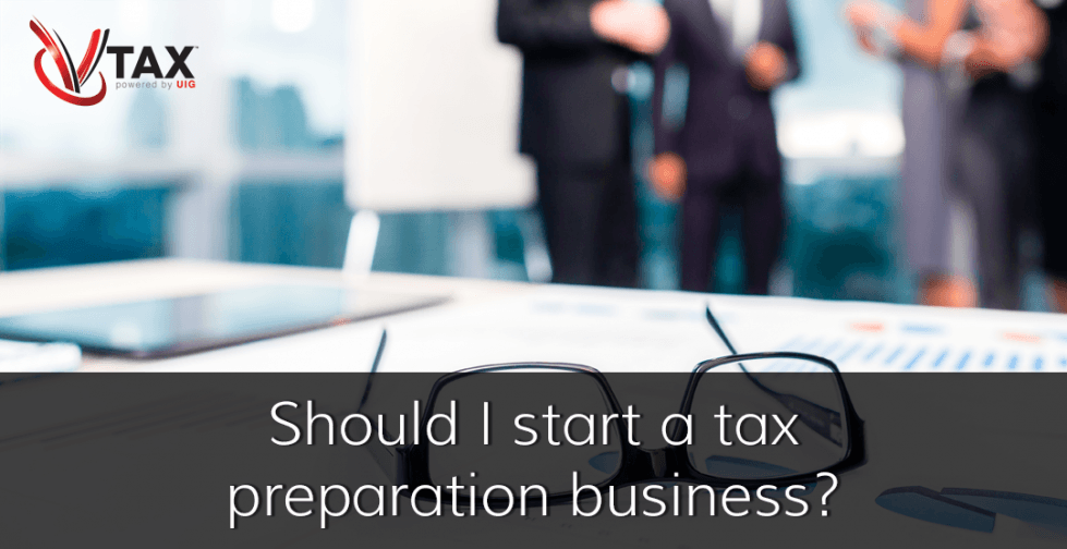 Should I Start a Tax Preparation Business?